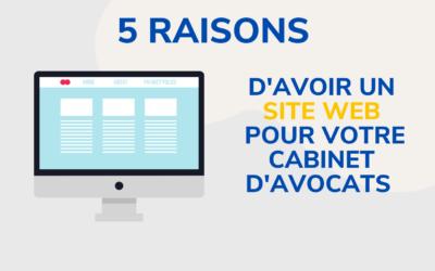 Cabinets d'Avocats : 5 raisons d'avoir un site web en 2021